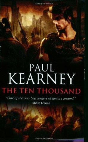 The Ten Thousand by Paul Kearney