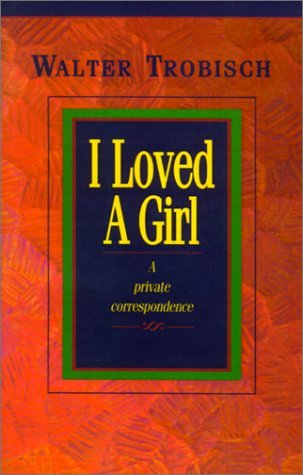 I Loved a Girl: A Private Correspondence EPUB