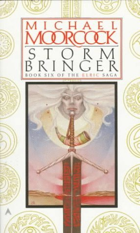 Stormbringer (The Elric Saga, #6)