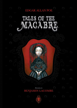 Tales of the Macabre by Edgar Allan Poe