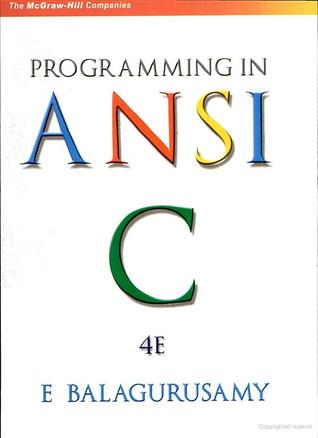 Programming In Ansi C By Balaguruswamy 6th Edition Pdf