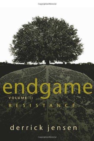 Endgame, Vol. 2 by Derrick Jensen