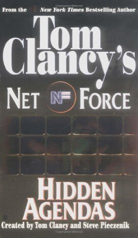Hidden Agendas (Tom Clancys Net Force, #...