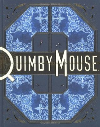 Ebook Quimby The Mouse by Chris Ware TXT!