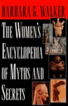 Women's Encyclopedia of Myths & Secrets
