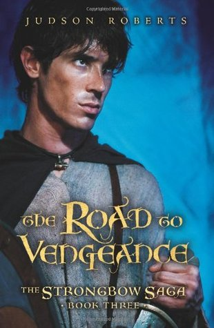 The Road to Vengeance by Judson Roberts