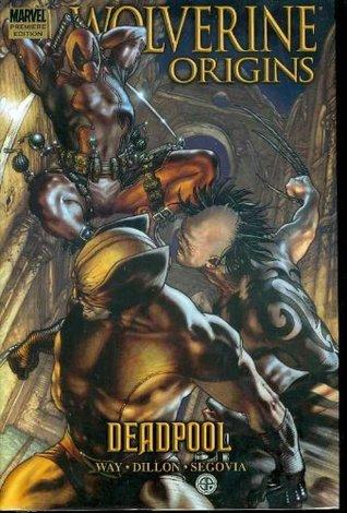Wolverine Origins, Volume 5: Deadpool