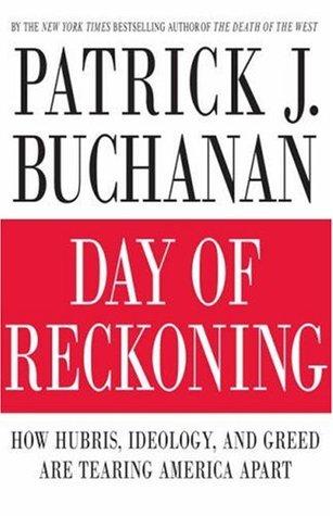 Day of Reckoning by Patrick J. Buchanan