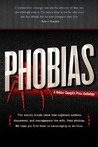 Phobias: A Collection of True Stories