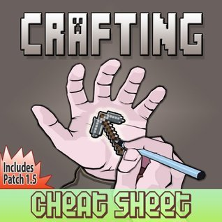 Crafting Cheat Sheet: Complete Interactive Crafting Guide For Minecraft