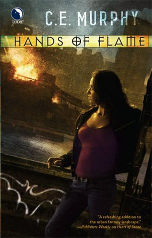 Hands of Flame by C.E. Murphy