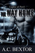 The Way Home by A.C. Bextor