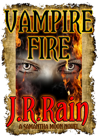 Vampire Fire For Hire 12 By JR Rain