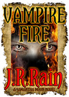 Vampire Fire (Vampire for Hire, #12)