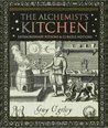 The Alchemist's Kitchen by Guy Ogilvy