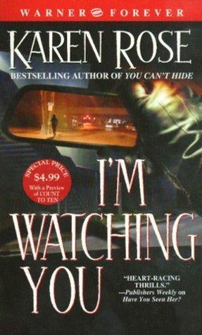 I'm Watching You (Romantic Suspense, #3; Chicago, #2)