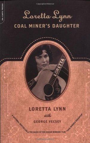 Loretta Lynn: Coal Miner's Daughter