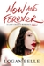 Now and Forever (A Last Cha...