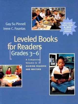 Leveled Books for Readers, Grades 3-6: A Companion Volume to Guiding Readers and Writers