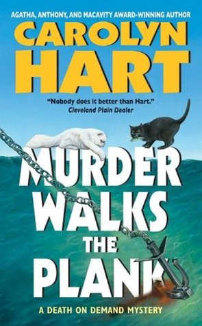 Murder Walks the Plank by Carolyn G. Hart