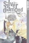 Silver Diamond, Volume 01: Silver Seed
