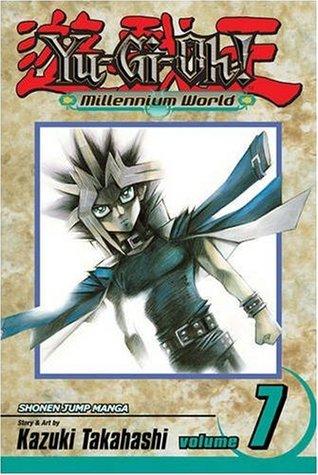 Yu-Gi-Oh!: Millennium World, Vol. 7: Through The Last Door (Yu-Gi-Oh! Millennium World, #7)
