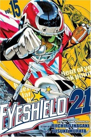 Eyeshield 21, Vol. 15: The Toughest Warriors in Tokyo