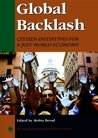 Global Backlash: Citizen Initiatives for a Just World Economy: Citizen Initiatives for a Just World Economy