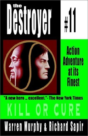 Kill or Cure (The Destroyer, #11)
