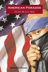 American Paradox: Young Black Men