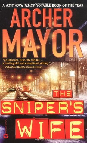 The Sniper's Wife by Archer Mayor