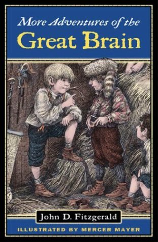 More Adventures of the Great Brain (Great Brain, #2)