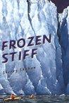 Frozen Stiff