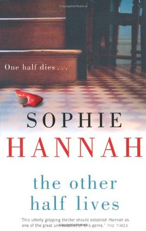 The Other Half Lives by Sophie Hannah