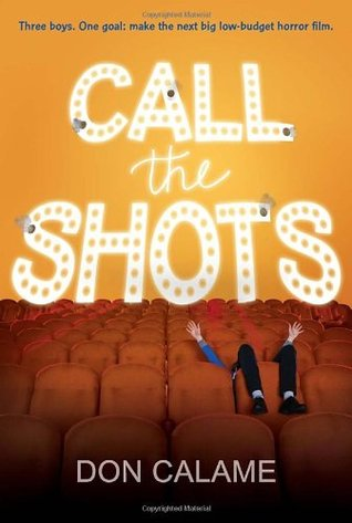 Ebook Call the Shots by Don Calame read!