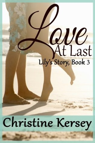 Love At Last(Lilys Story 3)
