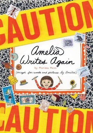 Amelia Writes Again (Amelia's Notebooks, #2)