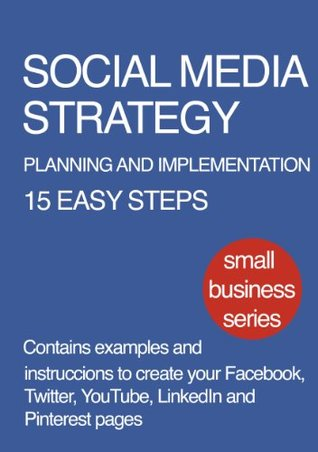 Social Media Strategy - Planning and Implementation - For Small and Medium Businesses