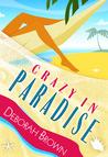 Crazy in Paradise (Paradise, #1)