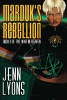 Marduk's Rebellion (The War in Heaven, #1)