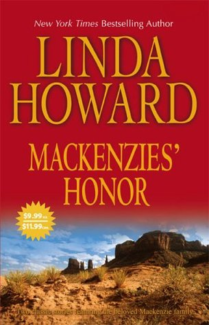 Mackenzies' Honor by Linda Howard