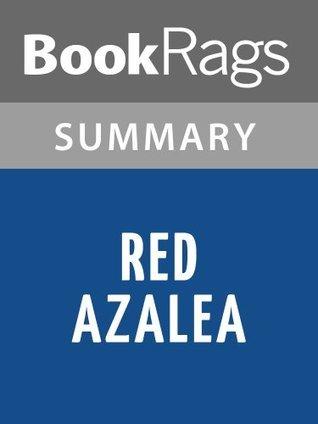 Red Azalea by Anchee Min | Summary & Study Guide