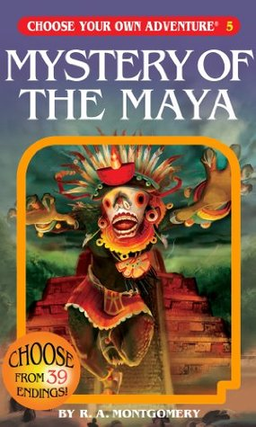 Mystery of the Maya (Choose Your Own Adventure, #11)