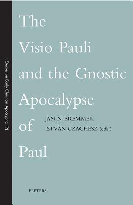The Visio Pauli and the Gnostic Apocalypse of Paul