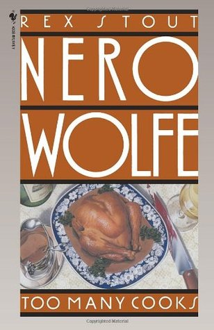 Too Many Cooks (Nero Wolfe, #5)