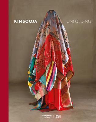 Kimsooja: Unfolding