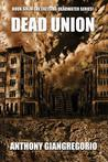 Dead Union ( Deadwater Series: Book 6)