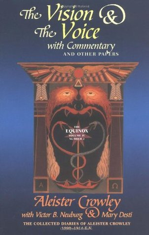 The Vision and the Voice: With Commentary and Other Papers (Equinox IV:2)