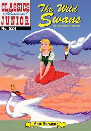 The Wild Swans   - Classics Illustrated Junior