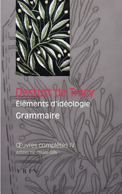 Éléments d'Idéologie: Grammaire